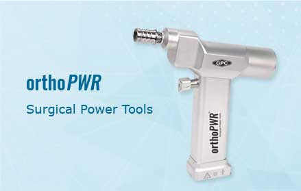 orthoPWR Surgical Power Tools